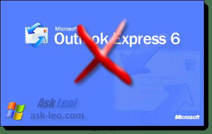 Outlook Express Must Die