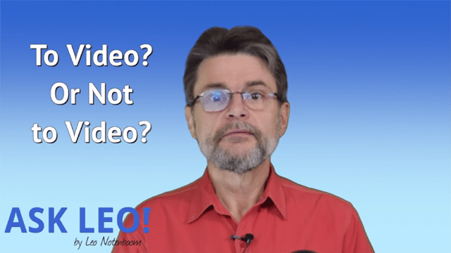 To Video or Not