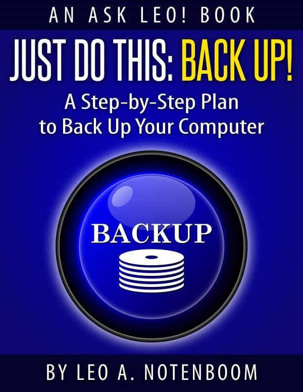 Just Do This: Back Up!