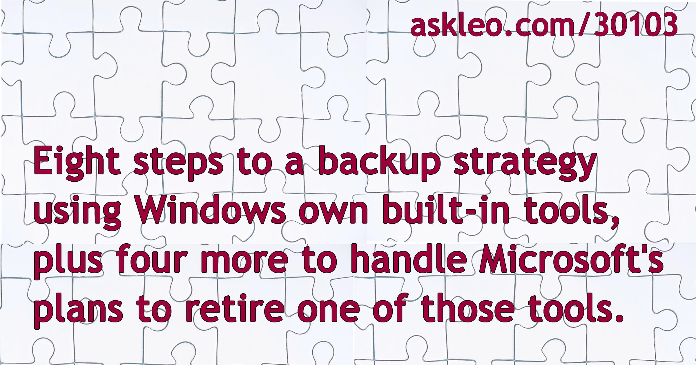 An Eight-Step Back Up Plan Using Windows 10's Built-In Tools