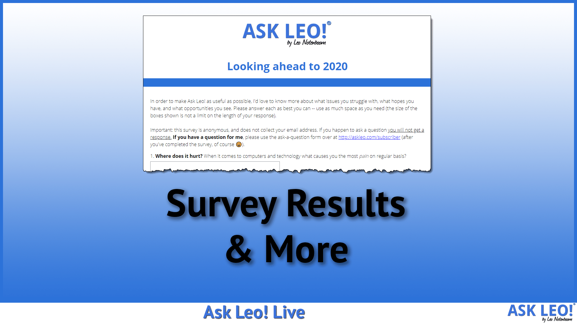 Survey Results & More - Ask Leo! Live